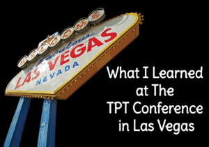 What I Learned at The 2015 TPT Conference in Las Vegas