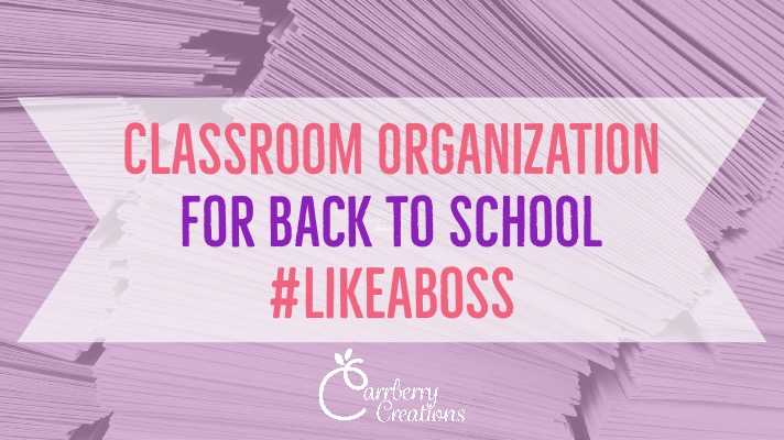 Classroom Organization Tips for Back to School