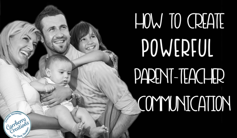 How to Create Powerful Parent-Teacher Communication