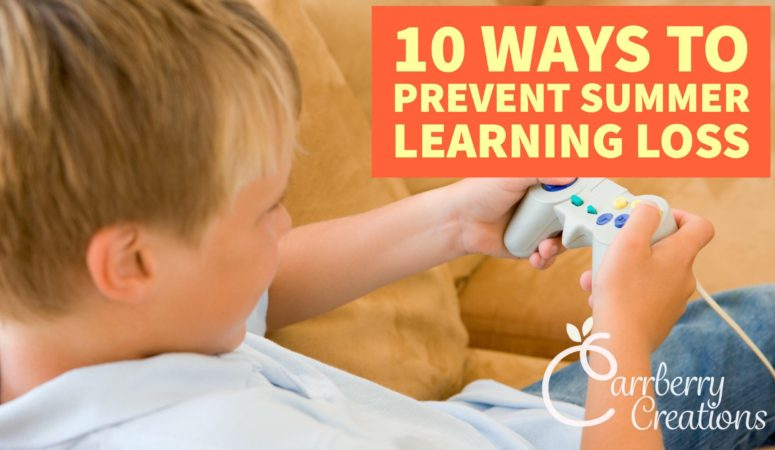 10 Ways to Prevent Summer Learning Loss!